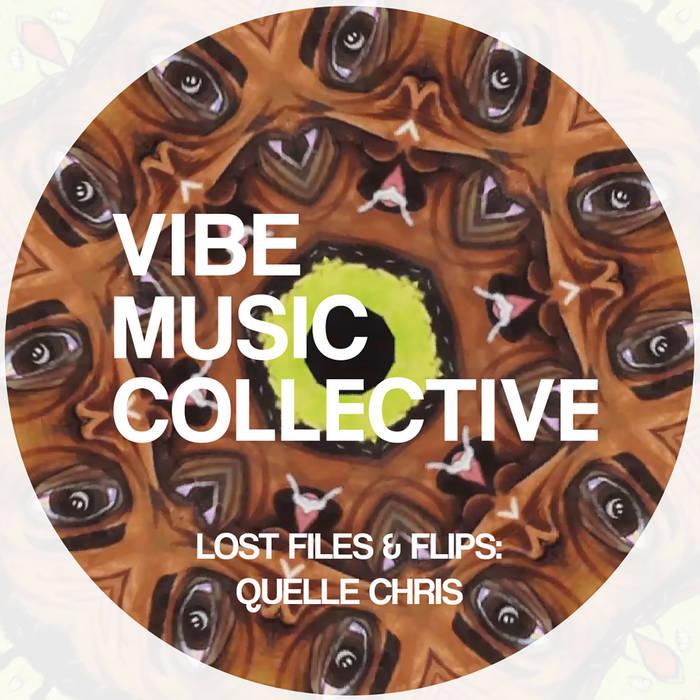 Lost Files & Flips: Quelle Chris cover art