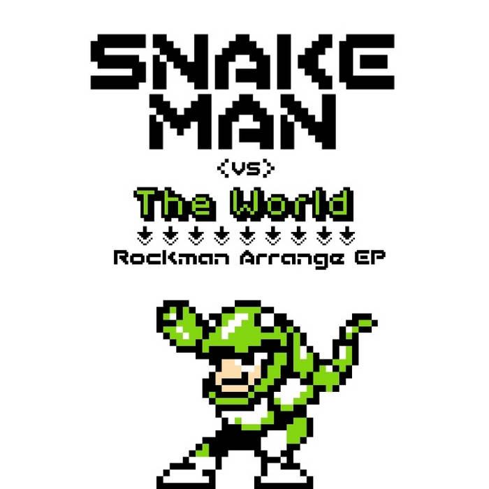 Snake Man vs The World cover art