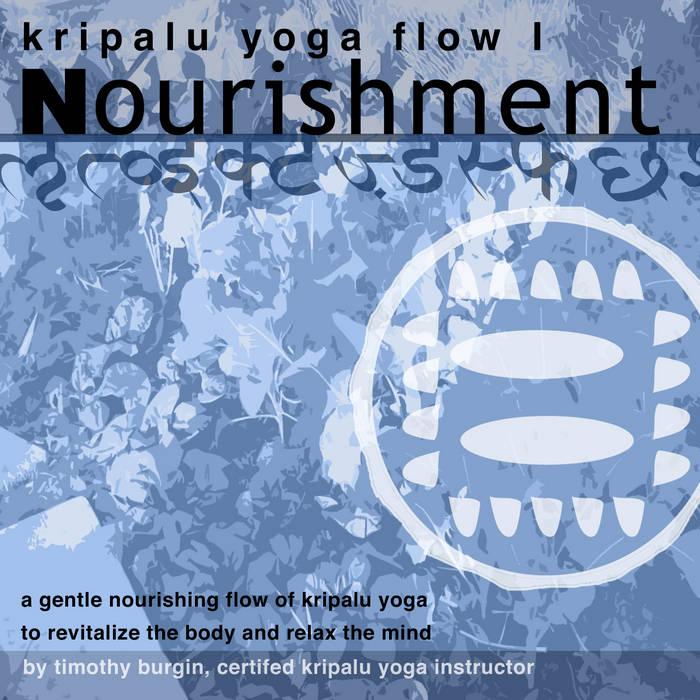 Kriplau Yoga Flow: Nourishment cover art