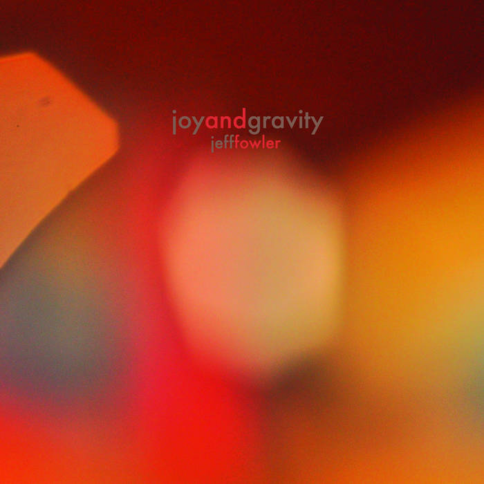 Joy and Gravity cover art