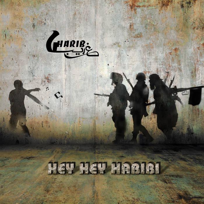 Hey Hey Habibi cover art