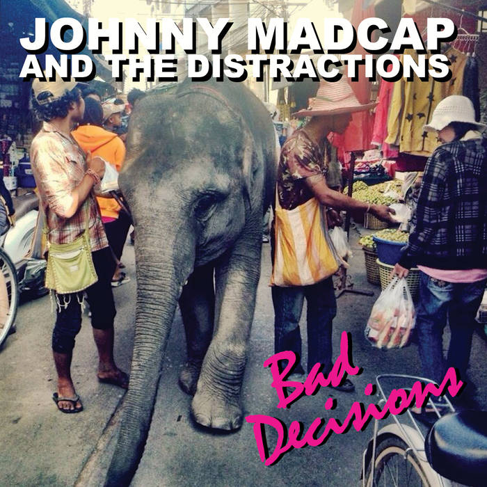 Bad Decisions cover art