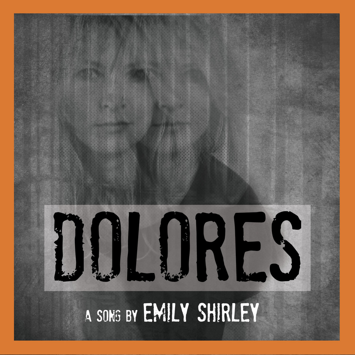 Dolores by Emily Shirley
