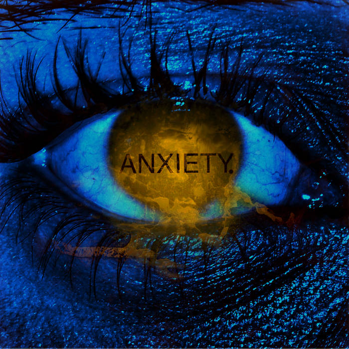 ANXIETY. cover art