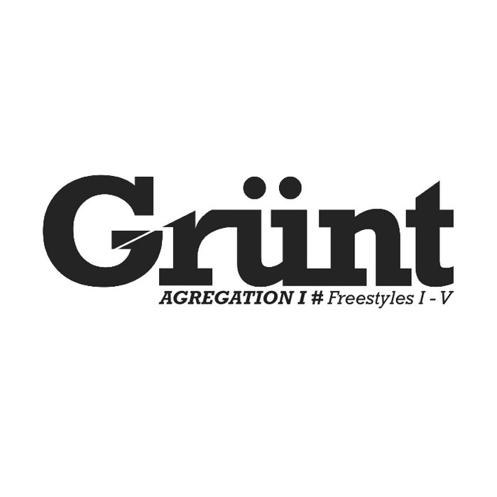 Grünt agrégation Freestyles I-V cover art