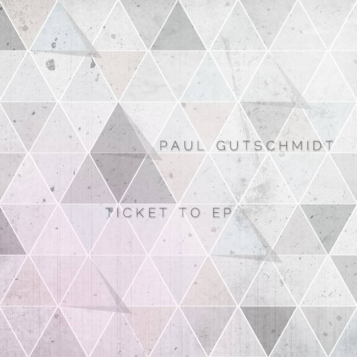 [Doma018] Paul Gustchmidt - Ticket To EP cover art