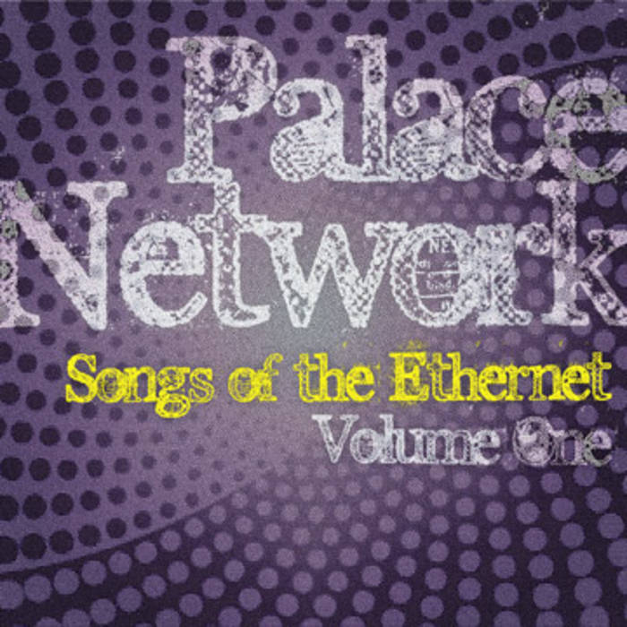 Songs of the Ethernet (Vol1) cover art