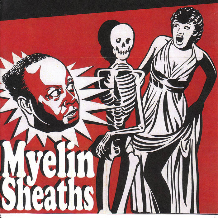 MCR004 - Myelin Sheaths - S/T cover art