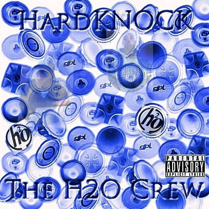 "The H2O Crew ""HardKNOCK"" LP cover art"