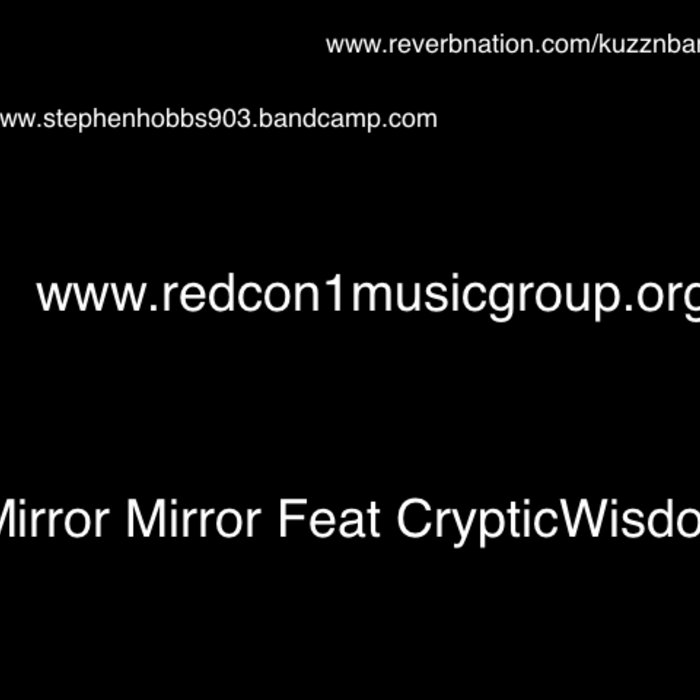 Mirror Mirror Feat KuzznBank & CrypticWisdom cover art