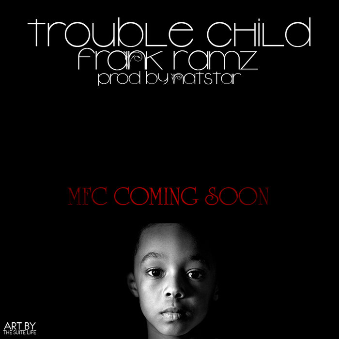 Trouble Child [Prod NatStar] cover art
