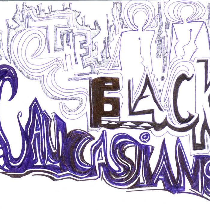 The Black Caucasians cover art