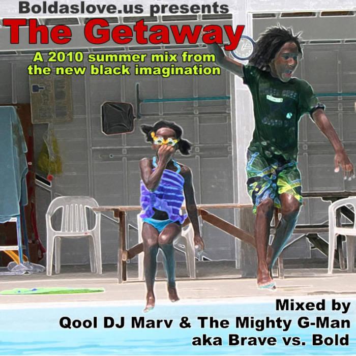 BoldAsLove.us presents The Getaway cover art