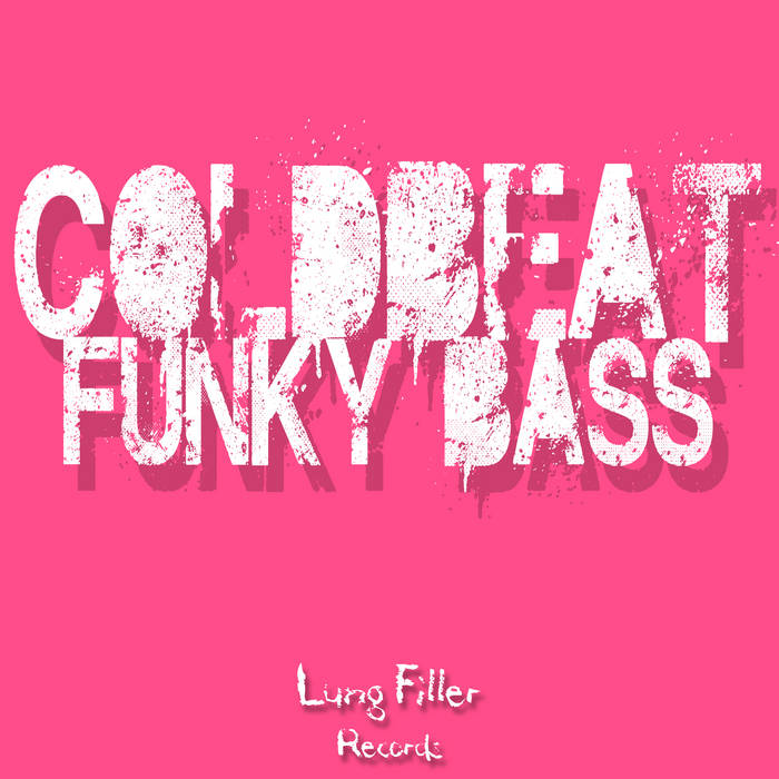 [LUNG054] Coldbeat - Funky Bass cover art