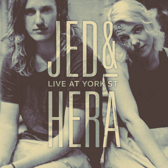 Jed & Hera - Live at York st. cover art