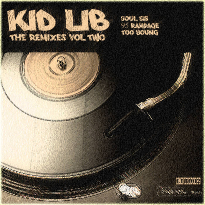 Kid Lib - The Remixes Vol Two cover art