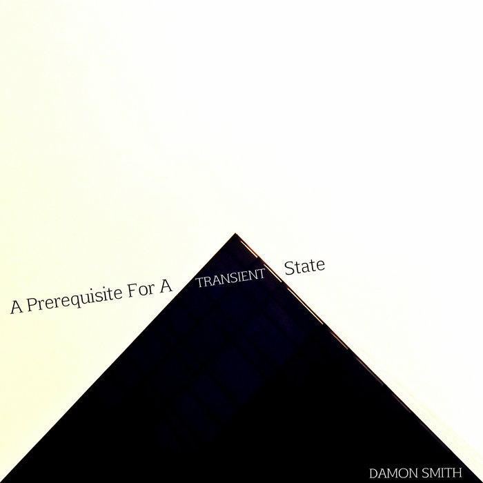 A Prerequisite For A Transient State. cover art