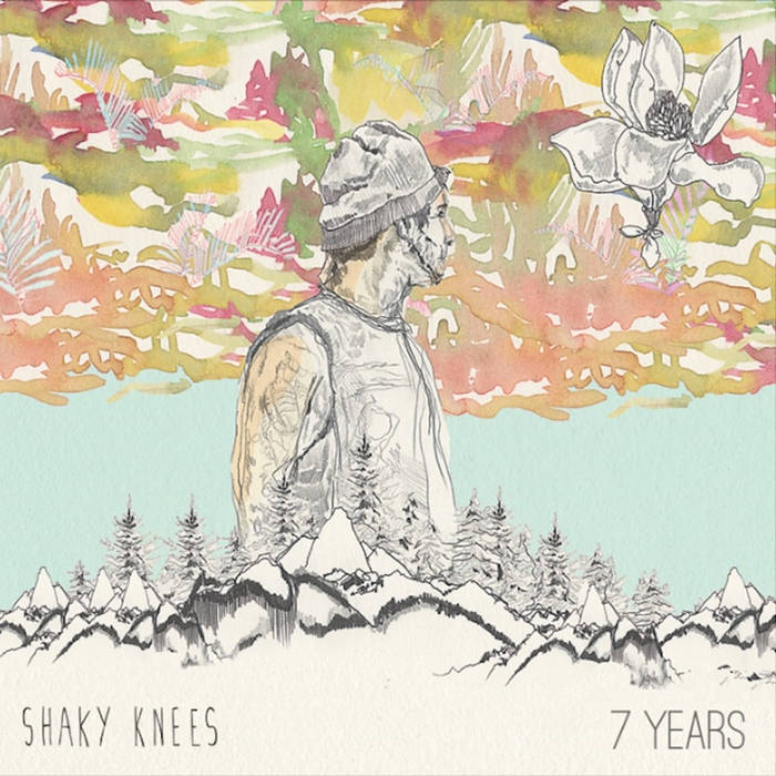 Shaky Knees - 7 Years cover art