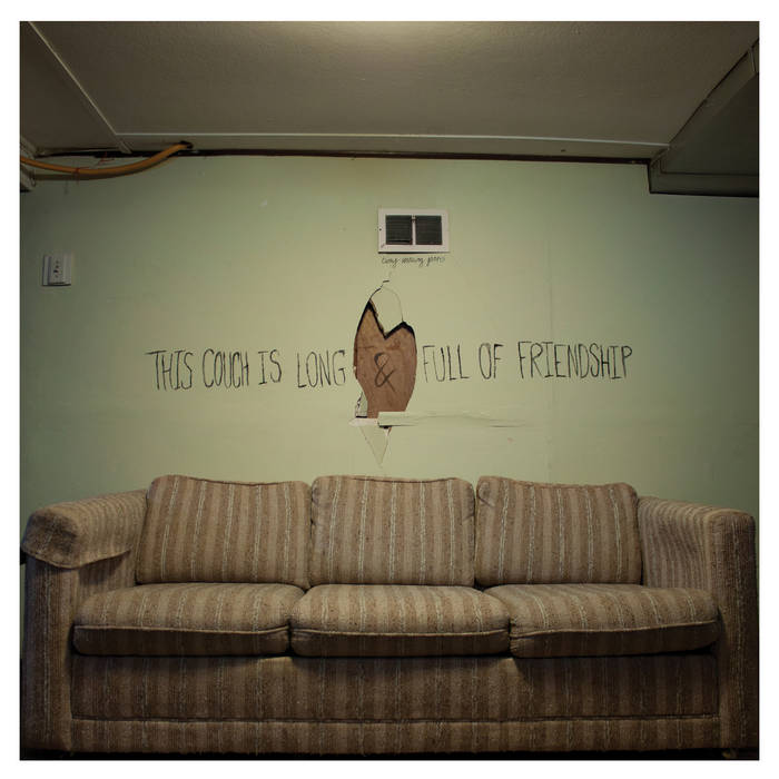This Couch is Long & Full of Friendship cover art