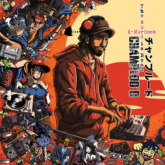 K-Murdock - Champloo'd (Remixes and ReWorks) cover art