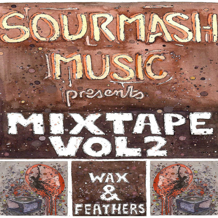 Sourmash Mixtape Vol.2: Wax And Feathers cover art