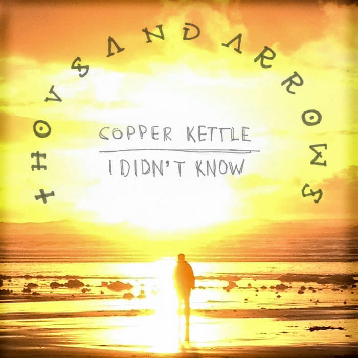 Copper Kettle b/w I Didn't Know cover art
