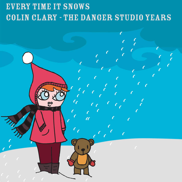 Every time It Snows (the Danger Studio Years) cover art
