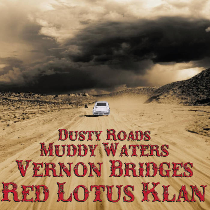 Dusty Roads Muddy Waters cover art