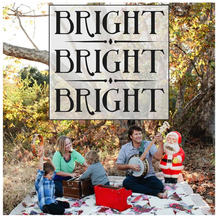 Bright Bright Bright cover art