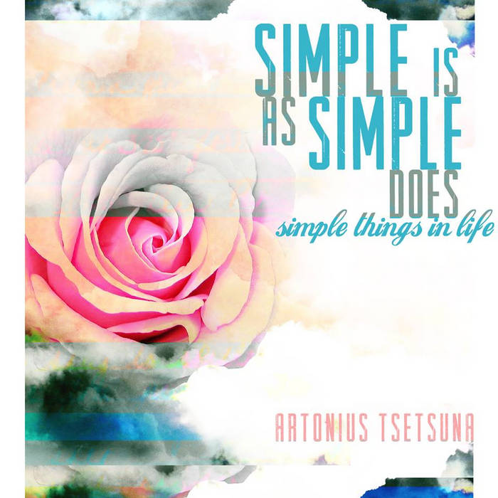 Simple Is As Simple Does: Simple Things in Life cover art