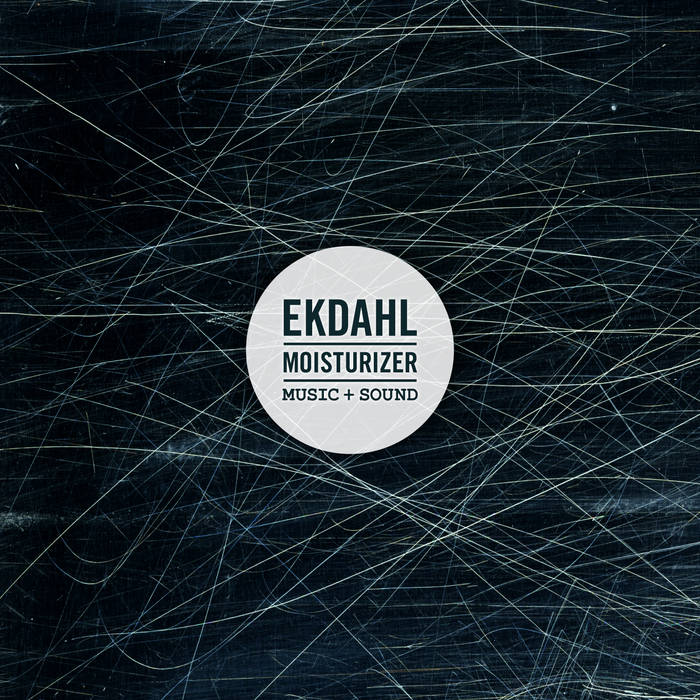 Ekdahl Moisturizer - Music + Sound cover art