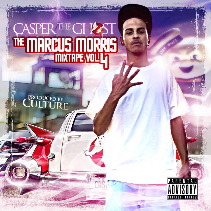 Marcus Morris Mixtape Vol. 4 cover art