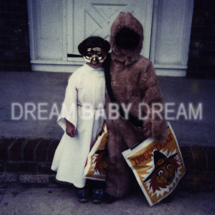 Dream Baby Dream cover art