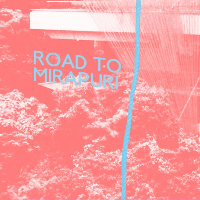 Road To Mirapuri cover art