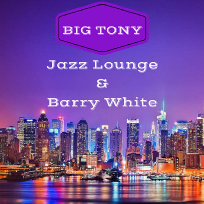 Jazz Lounge & Barry White cover art