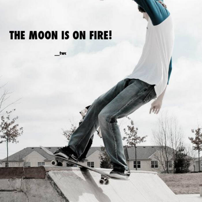 The Moon is on Fire! cover art