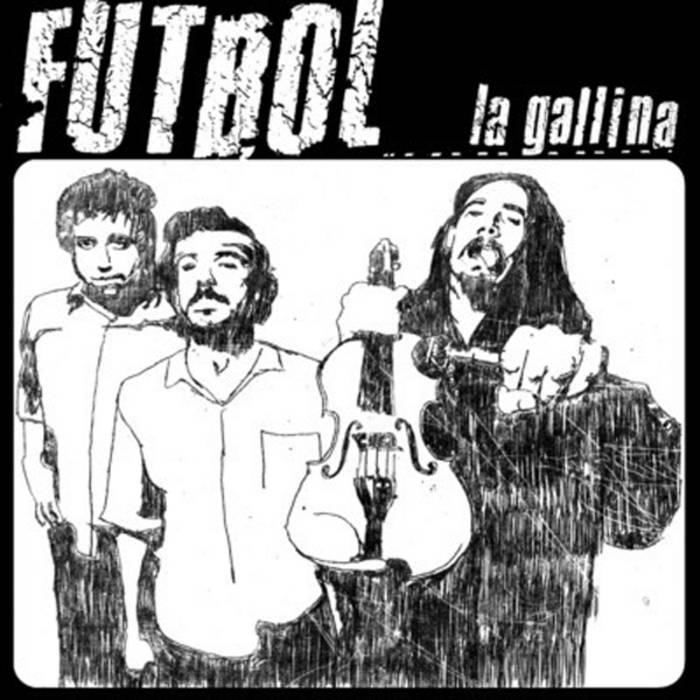 Futbol - La Gallina cover art