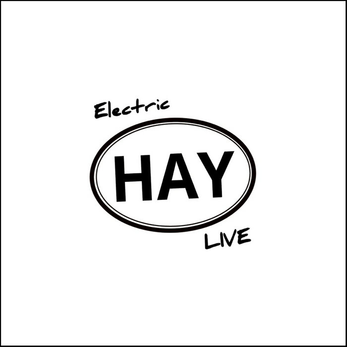 Electric HAY Live cover art