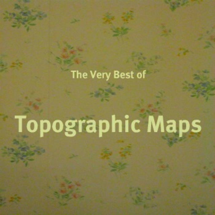 The Very Best of Topographic Maps cover art