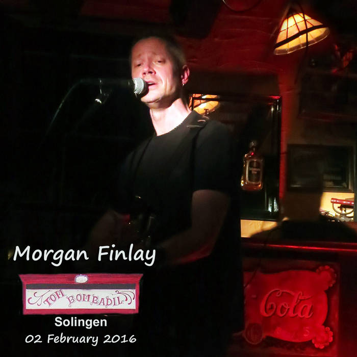 Morgan Finlay: Live at Tom Bombadil Feat. Milo McMahon (April 2016) cover art