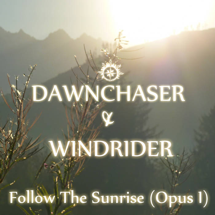 Follow The Sunrise (Opus I) cover art