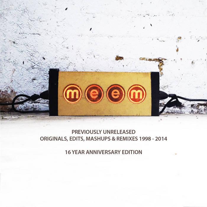 16 Year Anniversary edition: previously unreleased originals, remixes, mashups & edits (1998-2014) cover art