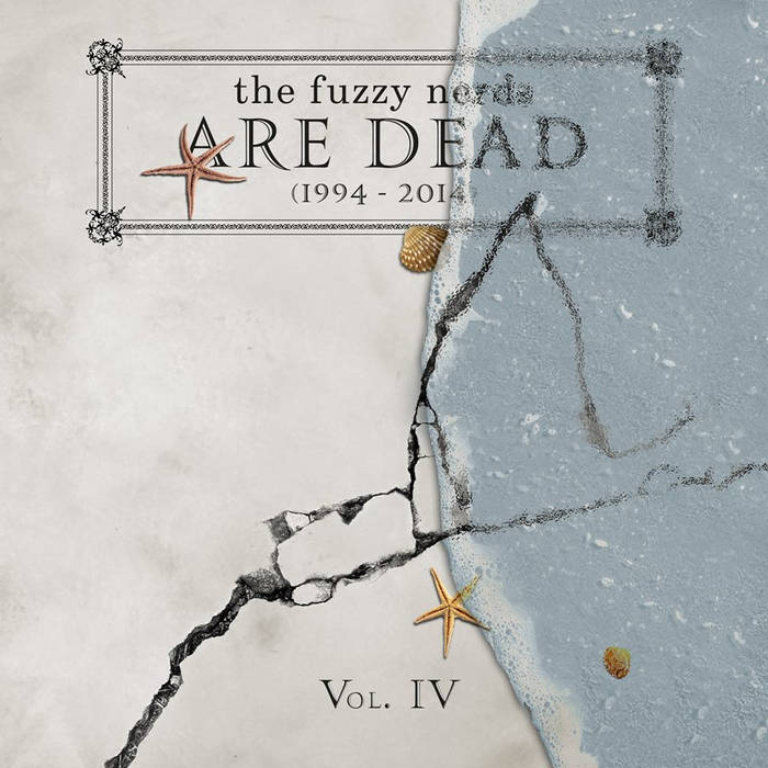 "the fuzzy nerds are dead (1994-2014) Vol. IV - ""covering the nerds..."" cover art"