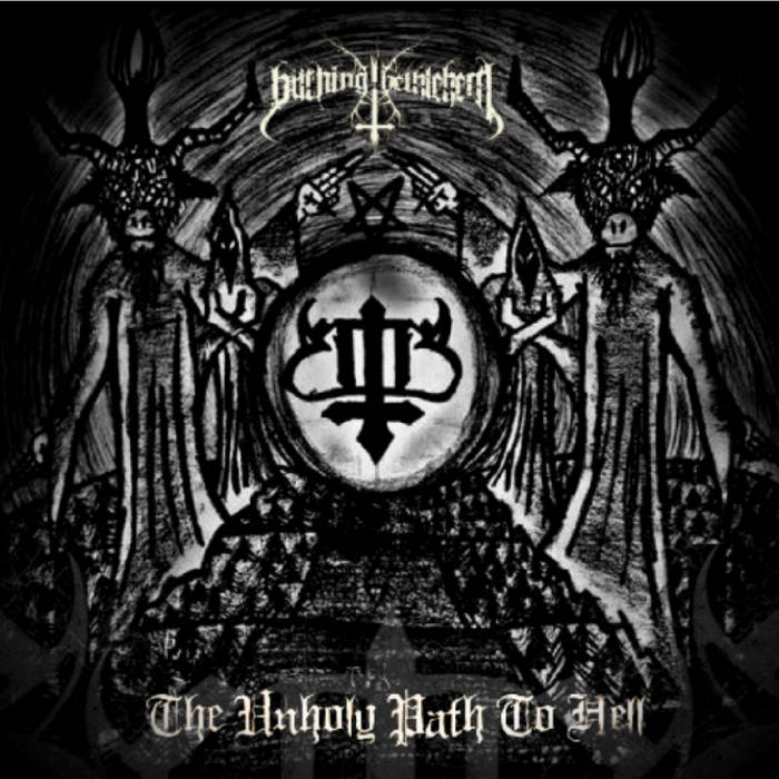 The Unholy Path To Hell cover art