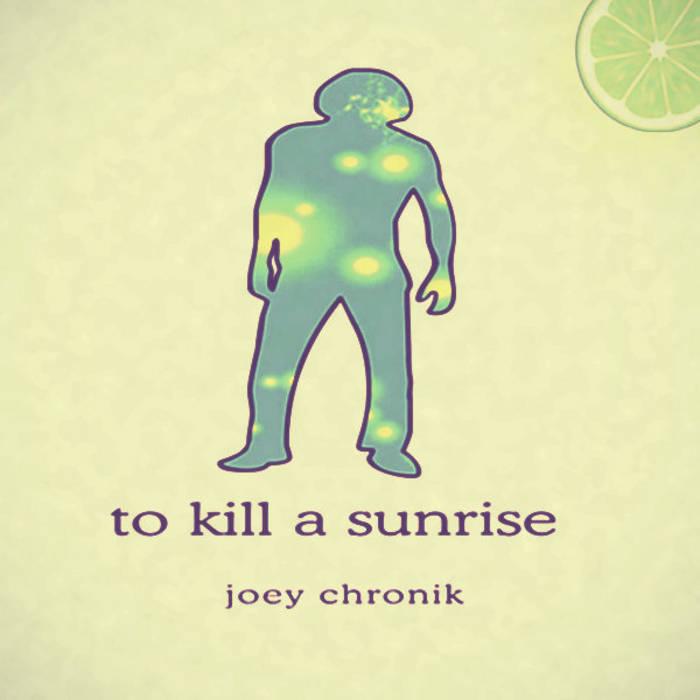 To Kill A Sunrise cover art