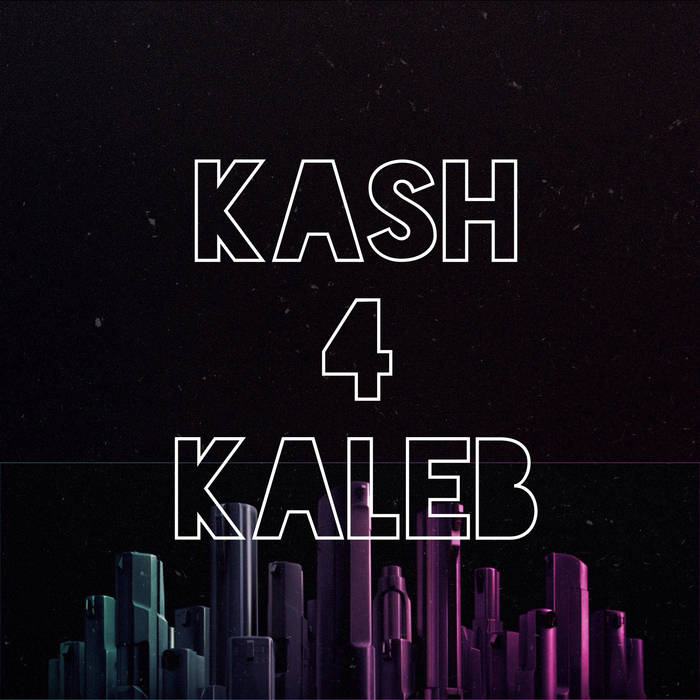 Kash 4 Kaleb cover art