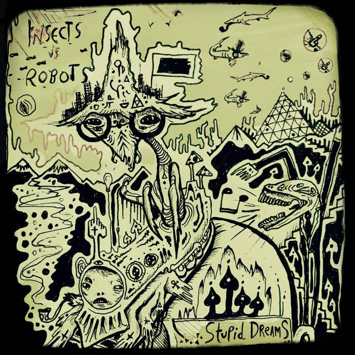 Stupid Dreams EP cover art