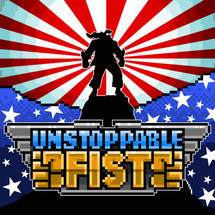 Unstoppable Fist:  The Official Soundtrack cover art