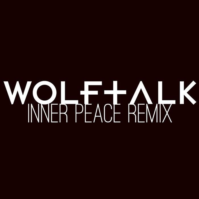CloZee - Inner Peace [wolftalk REMIX] cover art