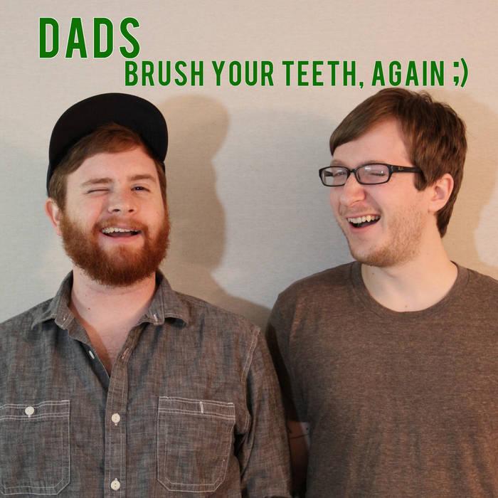Brush Your Teeth, Again ;) cover art